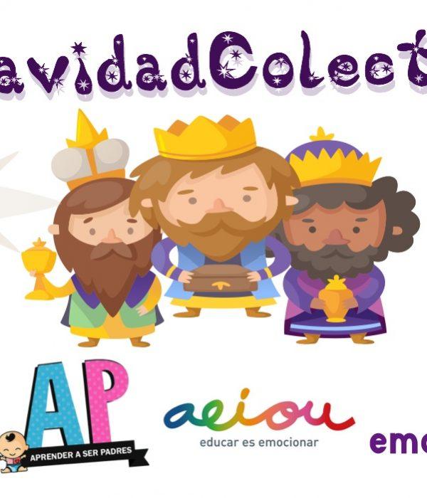 #NavidadColectiva la Carta de Reyes que desarrolla emociones y valores en nuestros hijos e hijas.